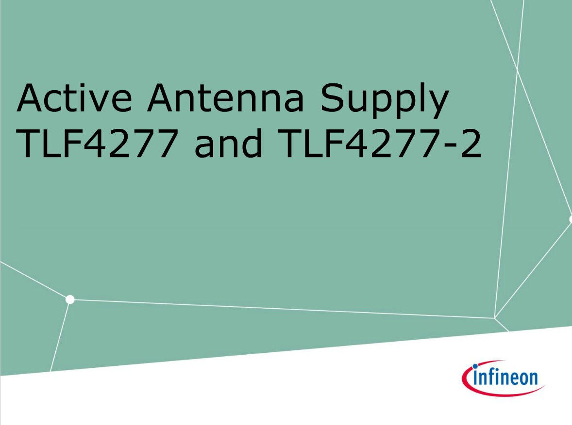 Active Antenna Supply ICs:  TLE4277, TLE4277-2